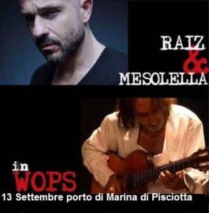 Raiz & Mesolella: concerto gratuito sabato 13 settembre al porto di Marina di Pisciotta